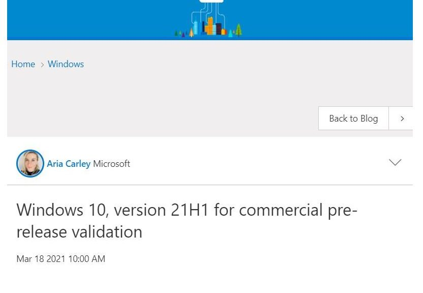 Windows IT Pro blog announcing 21H1 Attains Commercial Pre-Release Validation