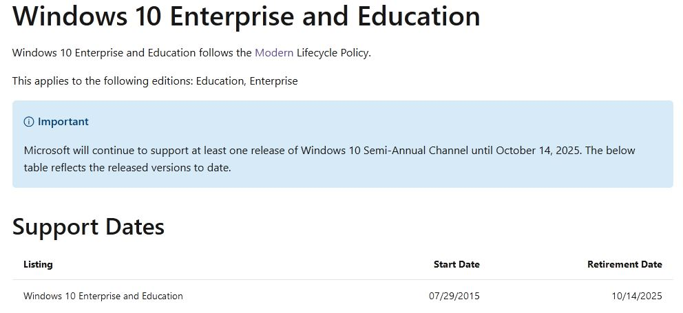Windows 10 Retirement is 2025--including Enterprise and Education, too.